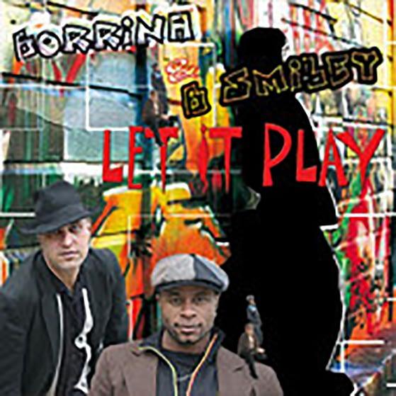 Pochette de l'album LET IT PLAY de Borrina Mapaka et B Smiley
